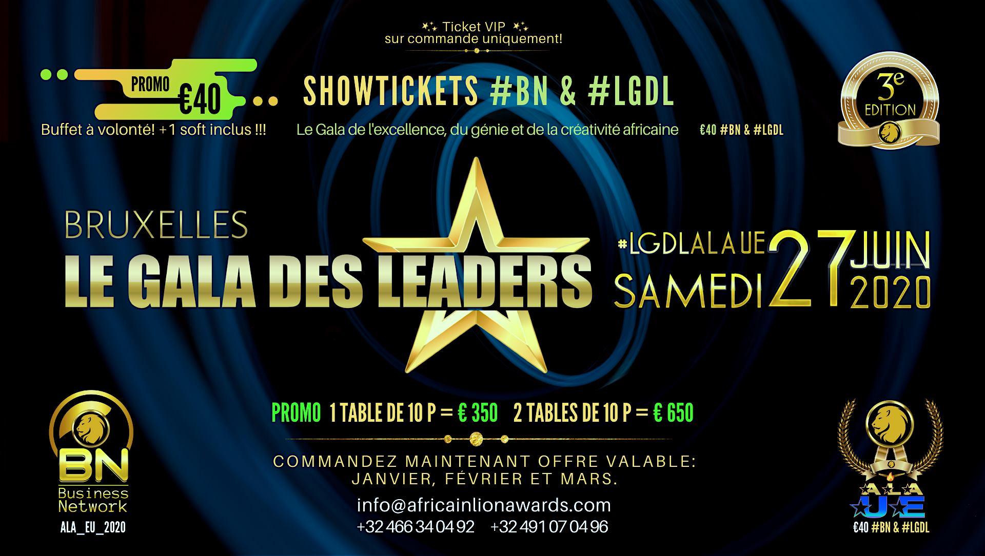Commandez vos tickets pour le Gala des Leaders #LGDL_ALA_EU maintenant! Et profitez de la promo, offre valable uniquement pour janvier, février et mars.